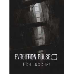 Evolution Pulse: Echi oscuri