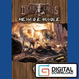 DeadLands: Messico e nuvole