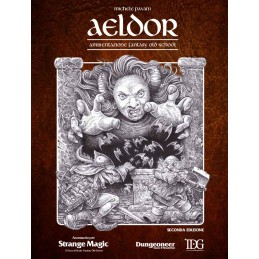 Strange Magic: Aeldor (2° edizione) (+PDF)