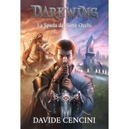 Darkwing: La spada dai sette occhi (Romanzo)