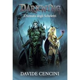 Darkwing: 2 - L'armata degli scheletri (Romanzo)