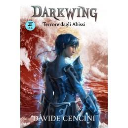 Darkwing: 3.1 - Dal tramonto all'Alba (Romanzo)