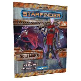 Starfinder: Ciclo dei Soli Morti: 3 - Mondi in frantumi