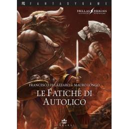 Hellas Heroes: 1- Le fatiche di Autolico (Libro Game)