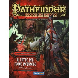 Pathfinder: La Vendetta dell'Inferno: 1 - Il patto del fuoco infernale