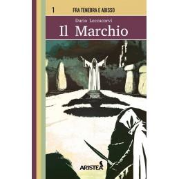 Fra Tenebra e Abisso: 1- Il marchio (Libro Game)