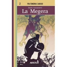 Fra Tenebra e Abisso: 2- La megera (Libro Game)