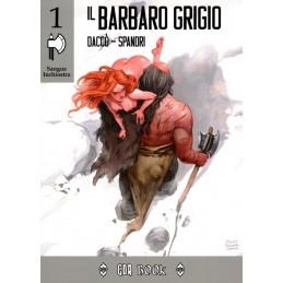 Sangue Inchiostro: 1- Il barbaro grigio (Libro Game)