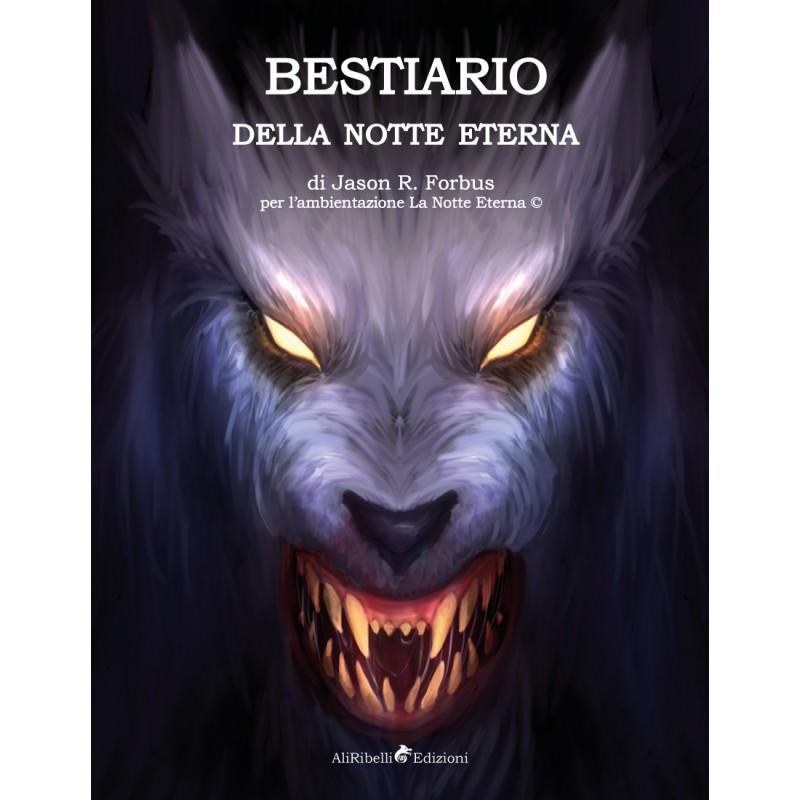 La Notte Eterna: Bestiario