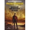 Freeway Warrior: 1 - Il guerriero della strada