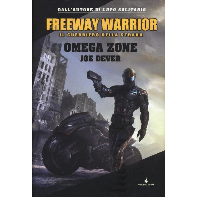 Freeway Warrior: 3 - Omega Zone