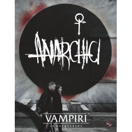Vampiri - La Masquerade (5° Edizione): Anarchici (+ PDF)