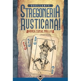 Stregoneria Rusticana:...