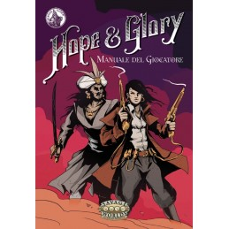 Hope & Glory: Manuale del...
