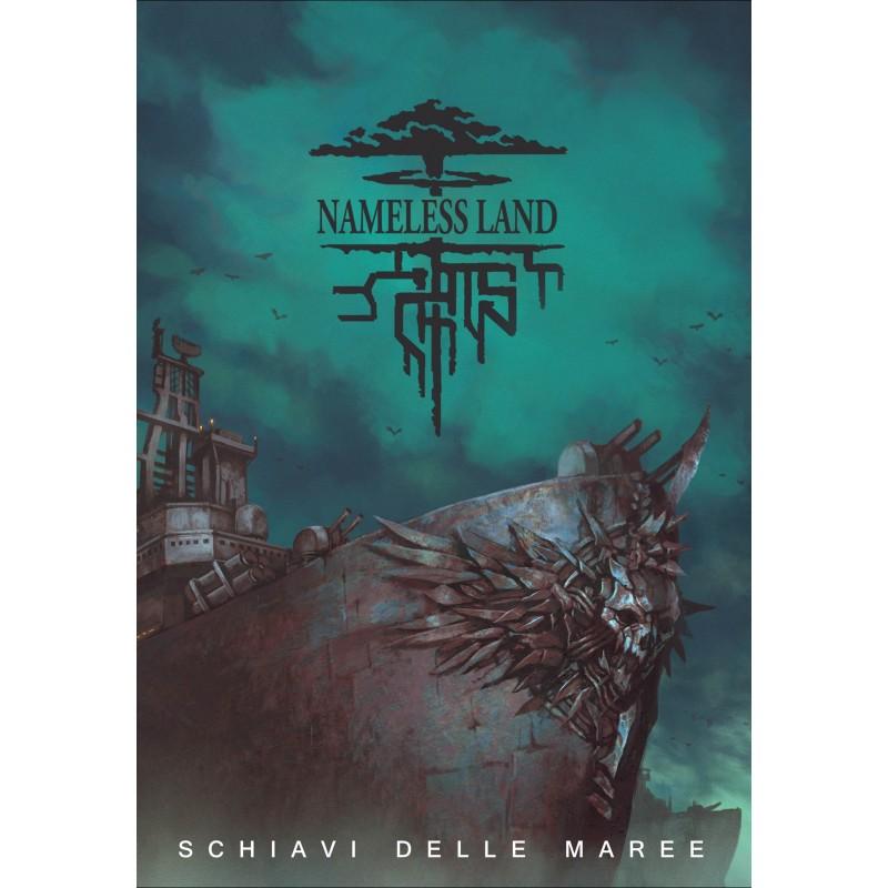 Nameless Land: Schiavi delle maree