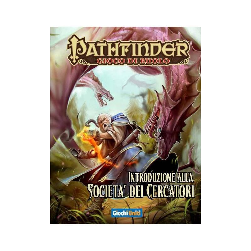Pathfinder: Introduzione alla società dei cercatori
