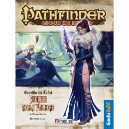 Pathfinder: Saga Concilio dei Ladri: 3 - Segreti nella polvere