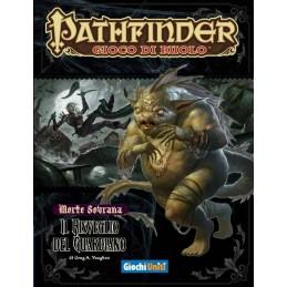 Pathfinder: Morte sovrana: 4 - Il risveglio del guardiano
