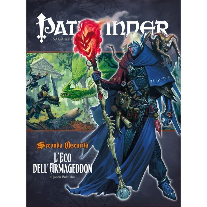Pathfinder: Seconda oscurità: 3 - L'eco dell'Armageddon