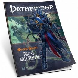 Pathfinder: Seconda oscurità: 6 - Discesa nelle tenebre