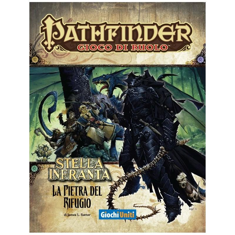 Pathfinder: Stella infranta: 3 - La pietra del rifugio