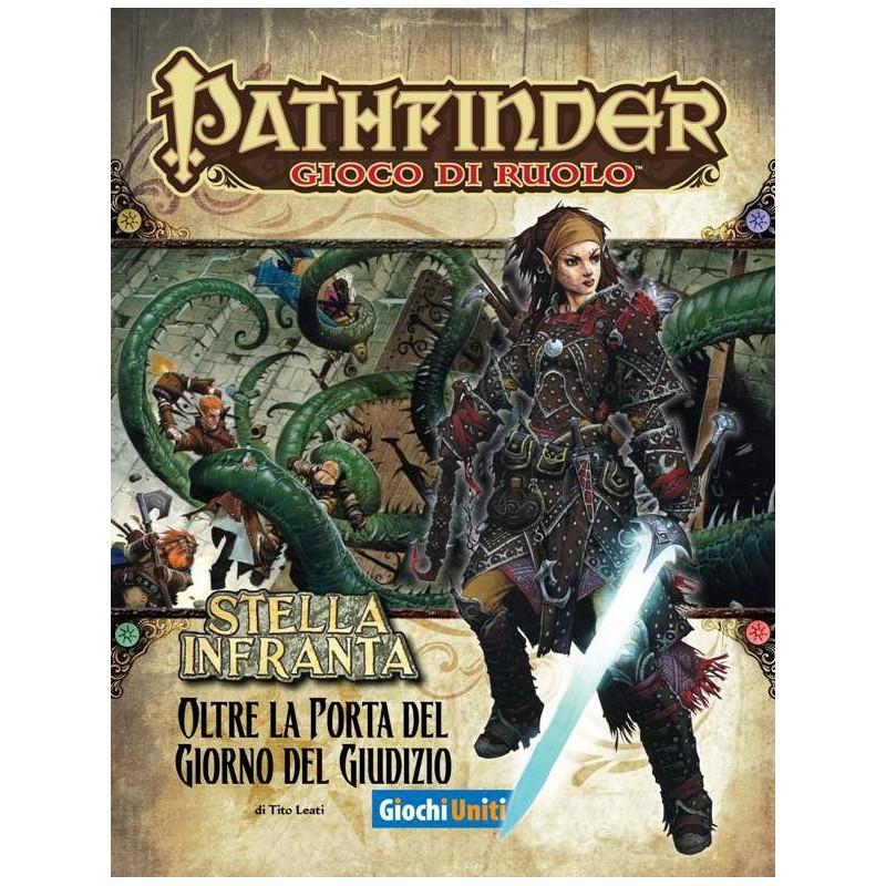 Pathfinder: Stella infranta: 4 - Oltre la porta del giorno del giudizio
