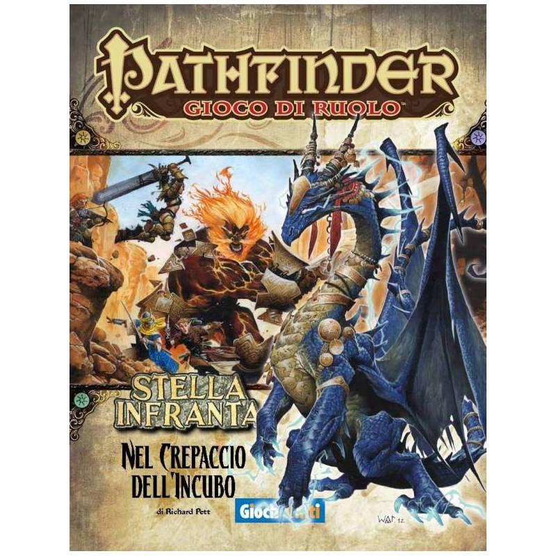 Pathfinder: Stella infranta: 5 - Nel crepaccio dell'incubo