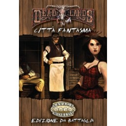DeadLands: Città fantasma