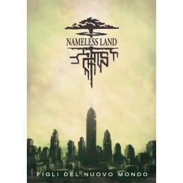 Nameless Land: Figli del nuovo mondo