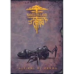 Nameless Land: Alfieri di ferro