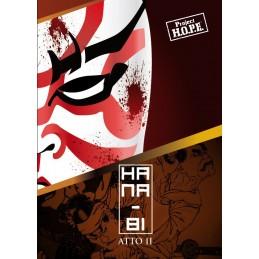 Project H.O.P.E.: Hana-Bi - Atto II