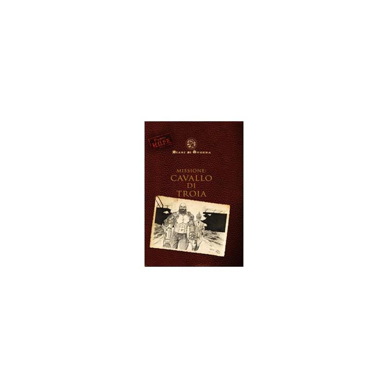 Project H.O.P.E.: Missione: Cavallo di Troia
