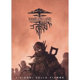 Nameless Land: I giorni delle fiamme