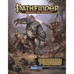 Pathfinder: Pericolo e Bottino (Liv. 4, 5 e 6)
