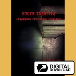 Nuove identità - Programma protezione testimoni (Versione digitale)