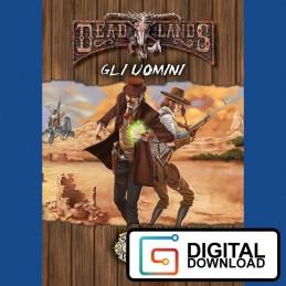 DeadLands - Gli uomini (Edizione da battaglia)