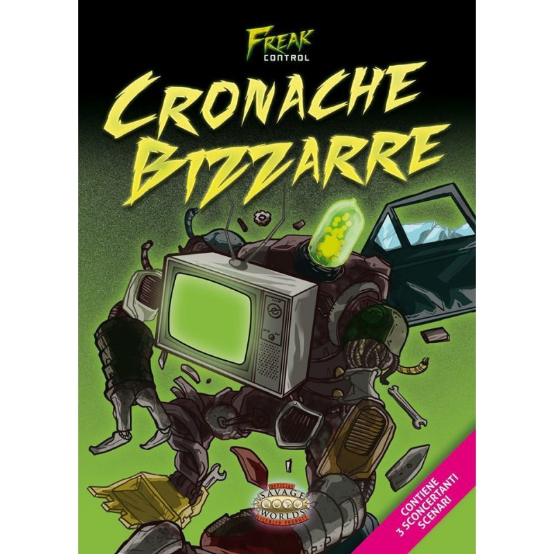Freak Control: Cronache Bizzarre