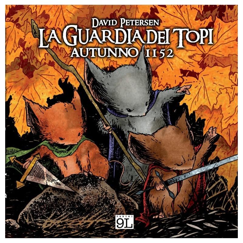 La Guardia dei Topi: 1 - Autunno 1152