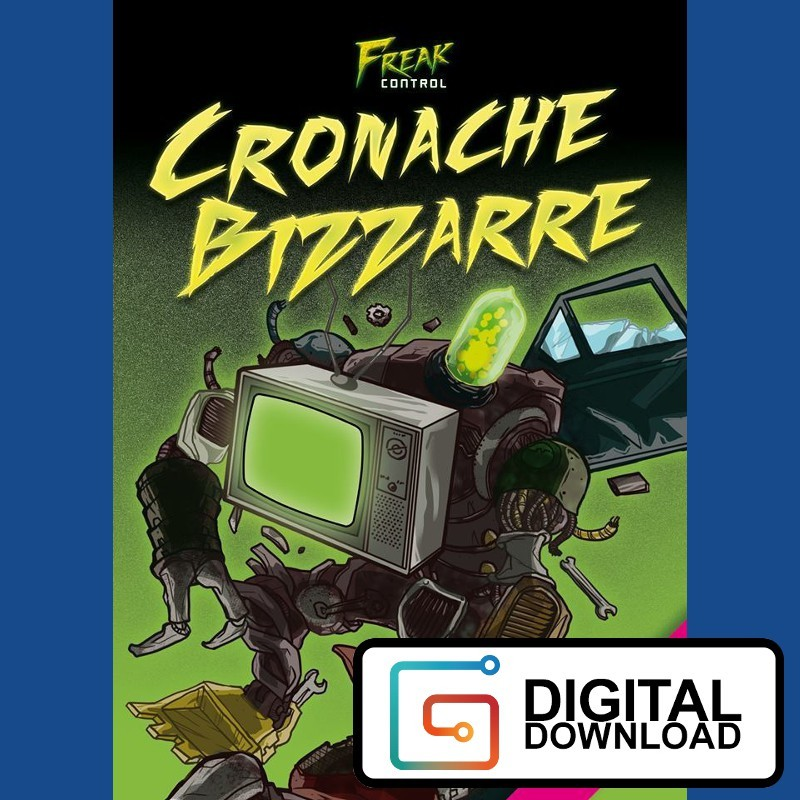 Freak Control: Cronache Bizzarre (Versione digitale)