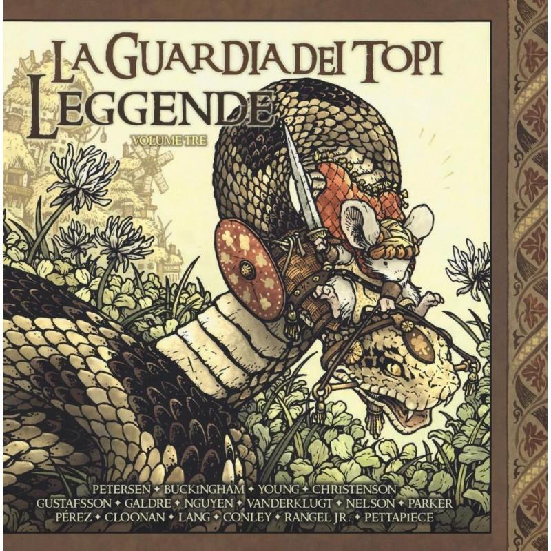 La Guardia dei Topi: 6 - Leggende (Vol. 3)
