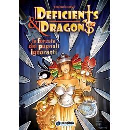 Deficients & Dragons: 3 - La foresta dei pugnali ignoranti (fumetto)