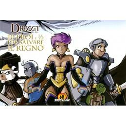 Drizzit - 6 - 10 eroi e 1/2 per salvare il regno