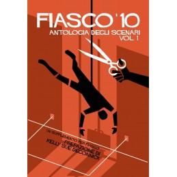 Fiasco '10 - Antologia degli scenari - Vol. 1