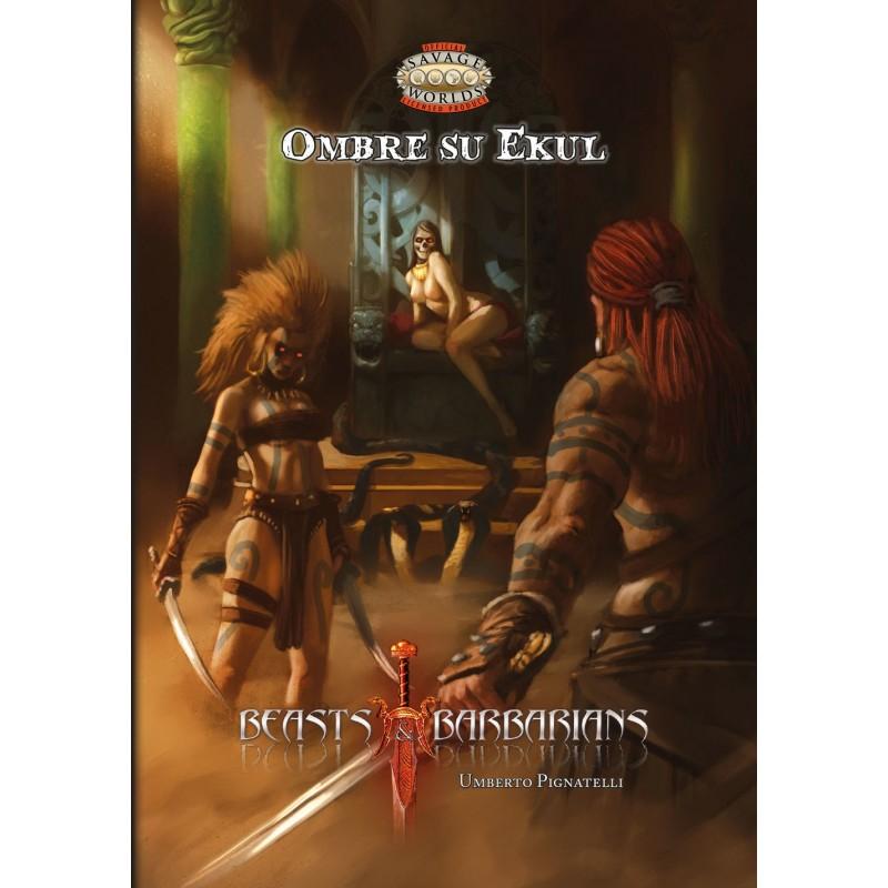 Beasts & Barbarians: Ombre su Ekul