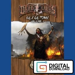 Deadlands: Gli ultimi - Vol. 1 (Versione digitale)