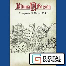 Ultima Forsan: Il segreto di Marco Polo (Versione digitale)