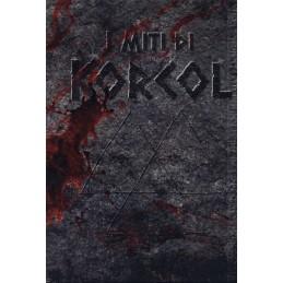 I miti di Korcol (Seconda edizione)