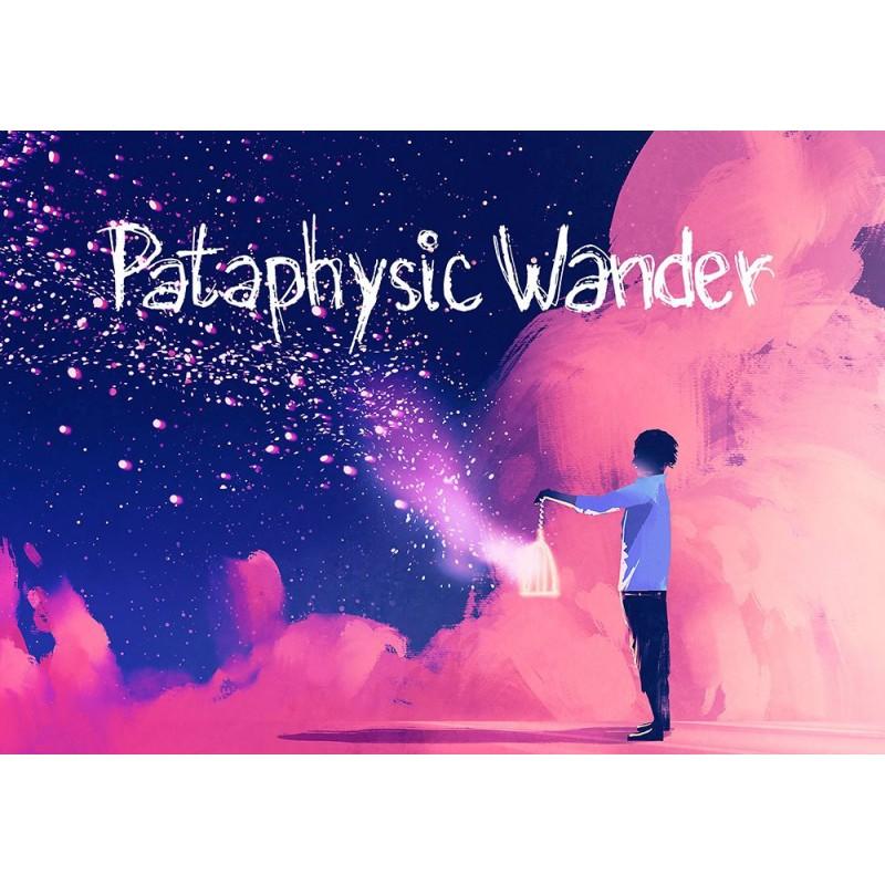 Pataphysic Wander (+ PDF)