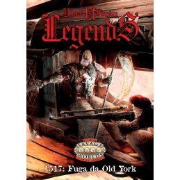 Ultima Forsan - Legends -1517: Fuga da Old York