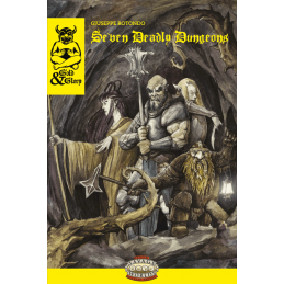 Gold & Glory: Seven deadly dungeons